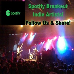 Spotify Breakout Indie Artists Playlist