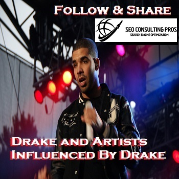 Drake and Artists Influenced By Drake SEO Promotional Organic Service including Playlist Placement